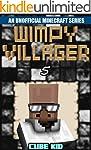 Minecraft: Wimpy Villager: Book 5 (An...