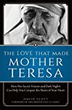 The Love That Made Mother Teresa