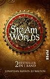 Steam Worlds: Das Albtraumreich des Edward Moon  Der Clan der Klauen: Zwei Bestseller in einem Band