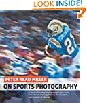 Peter Read Miller on Sports Photograp...