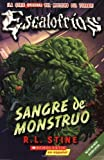 img - for Escalofrios #3: Sangre de monstruo: (Spanish language edition of Classic Goosebumps #3: Monster Blood) (Spanish Edition) by Stine, R.L. (February 1, 2009) Mass Market Paperback book / textbook / text book