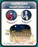 Master Tom's Transformation (Children's Chapter Book with Manner and Etiquette Story)