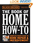 Black & Decker The Book of Home How-T...