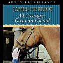 All Creatures Great and Small Audiobook by James Herriot Narrated by Christopher Timothy