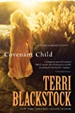 Covenant Child: A Story of Promises Kept