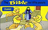 The Bible For Little People: Daniel [Board Book]