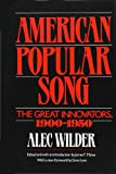 img - for American Popular Song: The Great Innovators, 1900-1950 book / textbook / text book