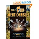 Bible Funmentionables: A Lighthearted Look at the Wildest Verses You've Never Been Told
