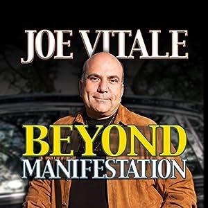Beyond Manifestation Audiobook
