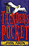 In Thunder's Pocket (Red Fox Read Alone) (0099404834) by Aiken, Joan