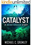 Catalyst (Breakthrough Book 3)