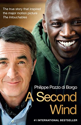 a-second-wind-the-true-story-that-inspired-the-motion-picture-the-intouchables