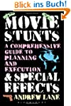 Movie Stunts & Special Effects: A Com...