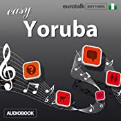 Rhythms Easy Yoruba | [EuroTalk Ltd]