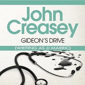 Gideon's Drive: Gideon of Scotland Yard | [John Creasey (JJ Marric)]