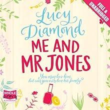 Me and Mr Jones   Livre audio Auteur(s) : Lucy Diamond Narrateur(s) : Jilly Bond