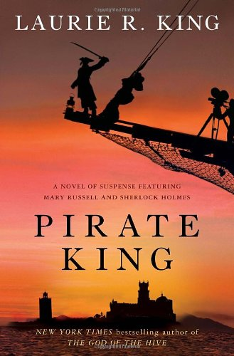 Image of Pirate King: A novel of suspense featuring Mary Russell and Sherlock Holmes (Russell & Holmes, Book 11)