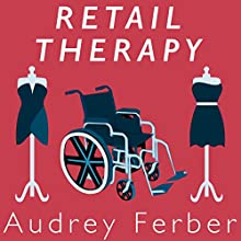 Retail Therapy Audiobook by Audrey Ferber Narrated by Judith West