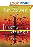 Just Another Mzungu Passing Through
