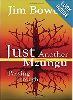 Amazon.com: Just Another Mzungu Passing.