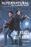 Supernatural, the Television Series: The Roads Not Taken