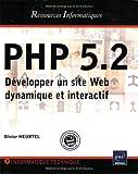 echange, troc Olivier Heurtel - PHP 5.2 - Développer un site Web dynamique et interactif