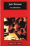 Los subterraneos (Spanish Edition)