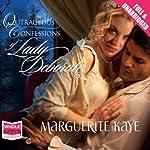 Outrageous Confessions of Lady Deborah   Marguerite Kaye