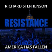 Resistance: New America, Book 2 | Richard Stephenson