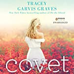 Covet | Tracey Garvis Graves
