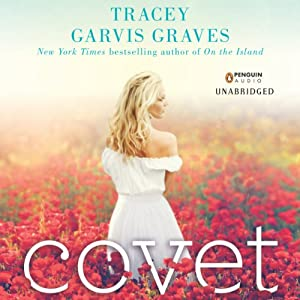 Covet | [Tracey Garvis Graves]