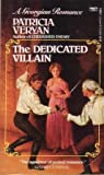The Dedicated Villain (0449218007) by Veryan, Patricia