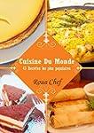 Cuisine du Monde: 43 Recettes les plu...
