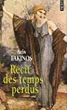 img - for R'Cit Des Temps Perdus (French Edition) book / textbook / text book