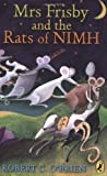 Mrs Frisby and the Rats of NIMH (Puffin Books) (0140307257) by O'Brien, Robert C.