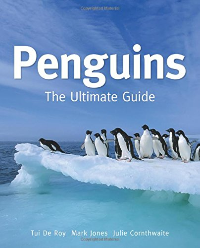 Penguins: The Ultimate Guide (Penguin Press compare prices)