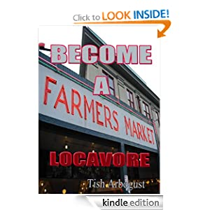 Become a Farmers Market Locavore