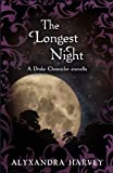 The Longest Night: A Drake Chronicles Novella (The Drake Chronicles)