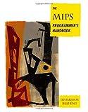 echange, troc Erin Farquhar, Philip Bunce - The Mips Programmers Handbook