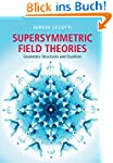 Supersymmetric Field Theories: Geomet...