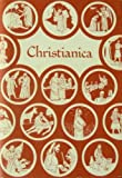 img - for Christianica: The basic teachings of the Christian faith arranged for prayer and meditation book / textbook / text book