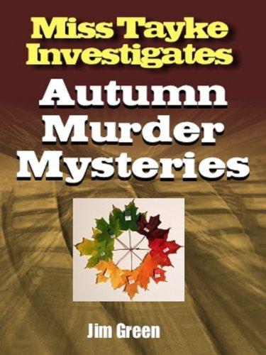 Autumnal Murder Mysteries (Miss Tayke Investigates Book 70) PDF