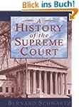 SCHWARTZ:HISTORY SUPREME COURT P