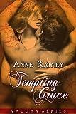 Tempting Grace: Vaughn, Book 4