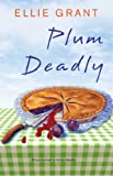 Plum Deadly (PIE IN THE SKY MYSTERIES Book 1)