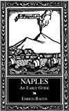 Naples: An Early Guide (Historical Travel)