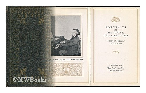 portraits-of-musical-celebrities-a-book-of-notable-testimonials-1929-steinway-the-instrument-of-the-
