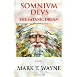 Somnivm Devs: The Satanic Dream (Volume 1)