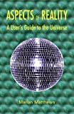 img - for Aspects of Reality: A User's Guide to the Universe book / textbook / text book