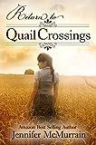 Return to Quail Crossings